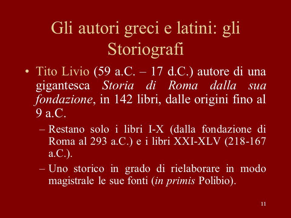 Gli autori greci e latini: gli Storiografi Tito Livio (59 a.C.
