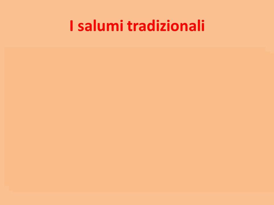 I salumi tradizionali Motzetta Carne bovina o di camoscio macerata con sale, spezie, erbe di montagna ed essiccata Teteun Mammella di vacca, salmistra
