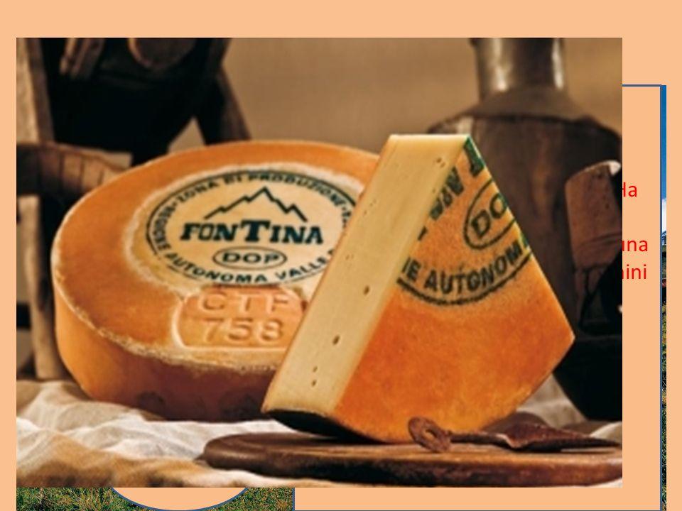 Latticini Fontina La Fontina è un formaggio Dop, prodotto con latte crudo e intero. Ha una crosta sottile e marroncina, all'interno della quale è racc