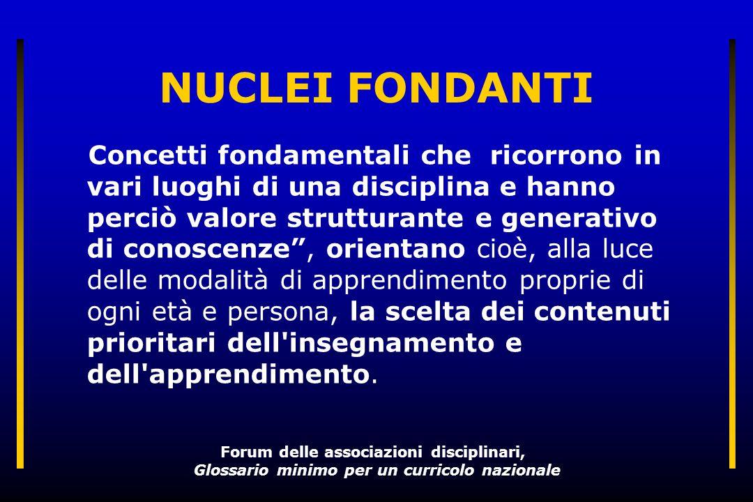 2.Un nucleo è fondante quando è storicamente fondato.