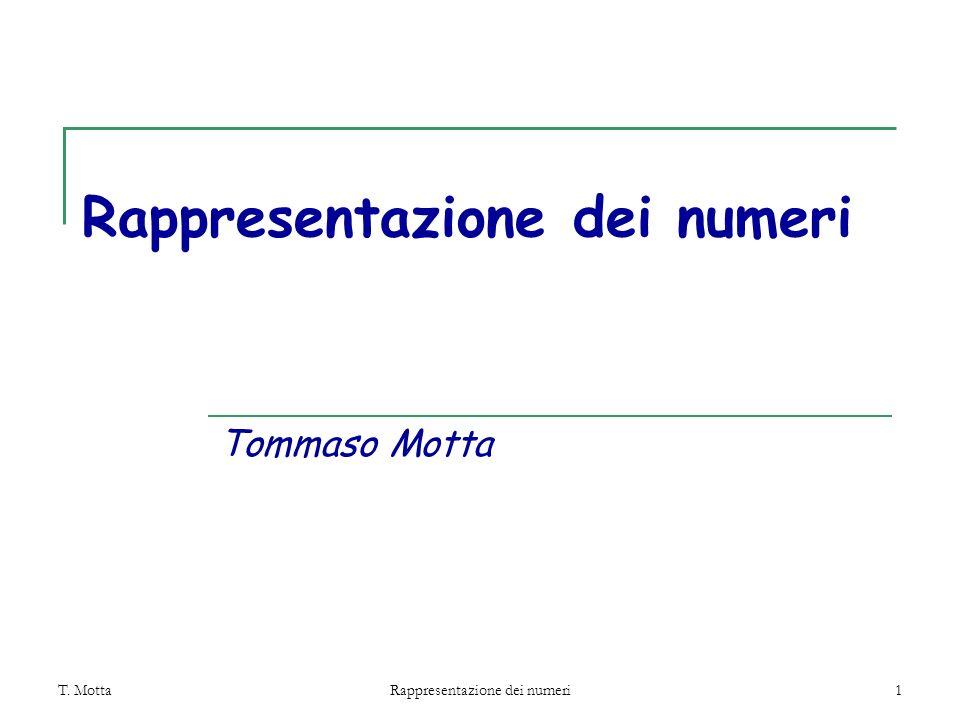 T. Motta Rappresentazione dei numeri 12 Riassumendo