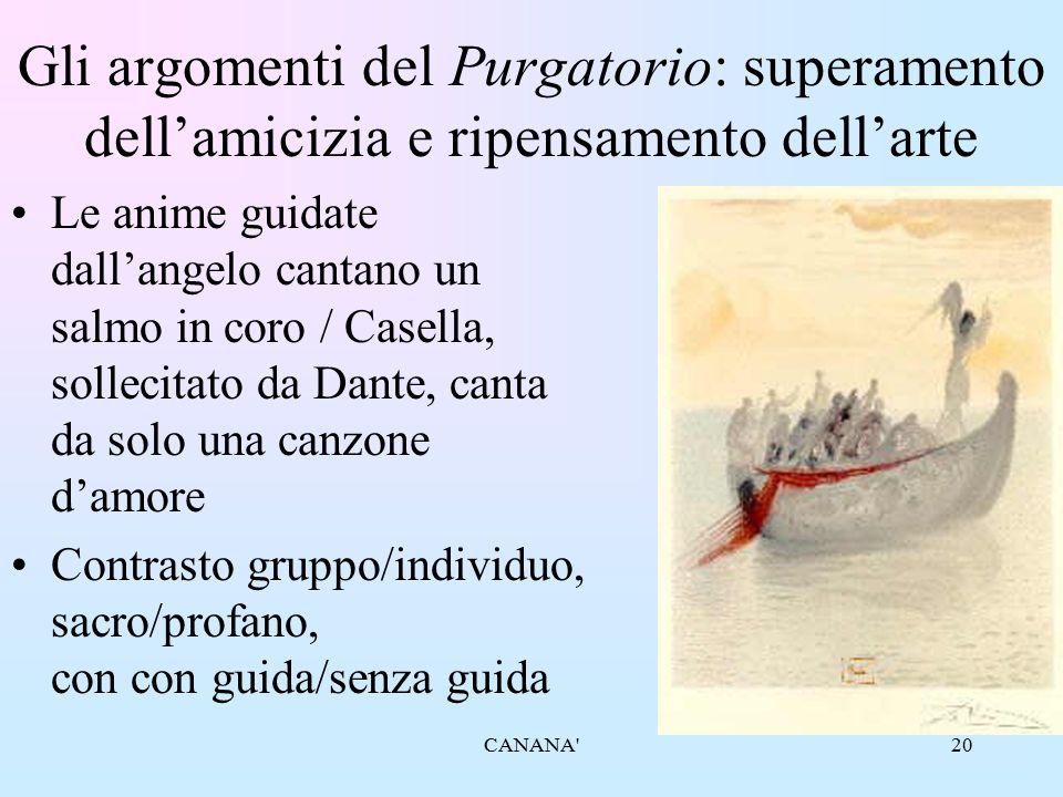 20 Gli argomenti del Purgatorio: superamento dell'amicizia e ripensamento dell'arte Le anime guidate dall'angelo cantano un salmo in coro / Casella, s