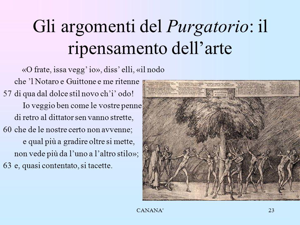 23 Gli argomenti del Purgatorio: il ripensamento dell'arte «O frate, issa vegg' io», diss' elli, «il nodo che 'l Notaro e Guittone e me ritenne 57di q