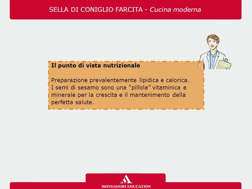 Il punto di vista nutrizionale Preparazione prevalentemente lipidica e calorica.