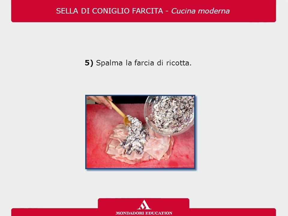 5) Spalma la farcia di ricotta. SELLA DI CONIGLIO FARCITA - Cucina moderna