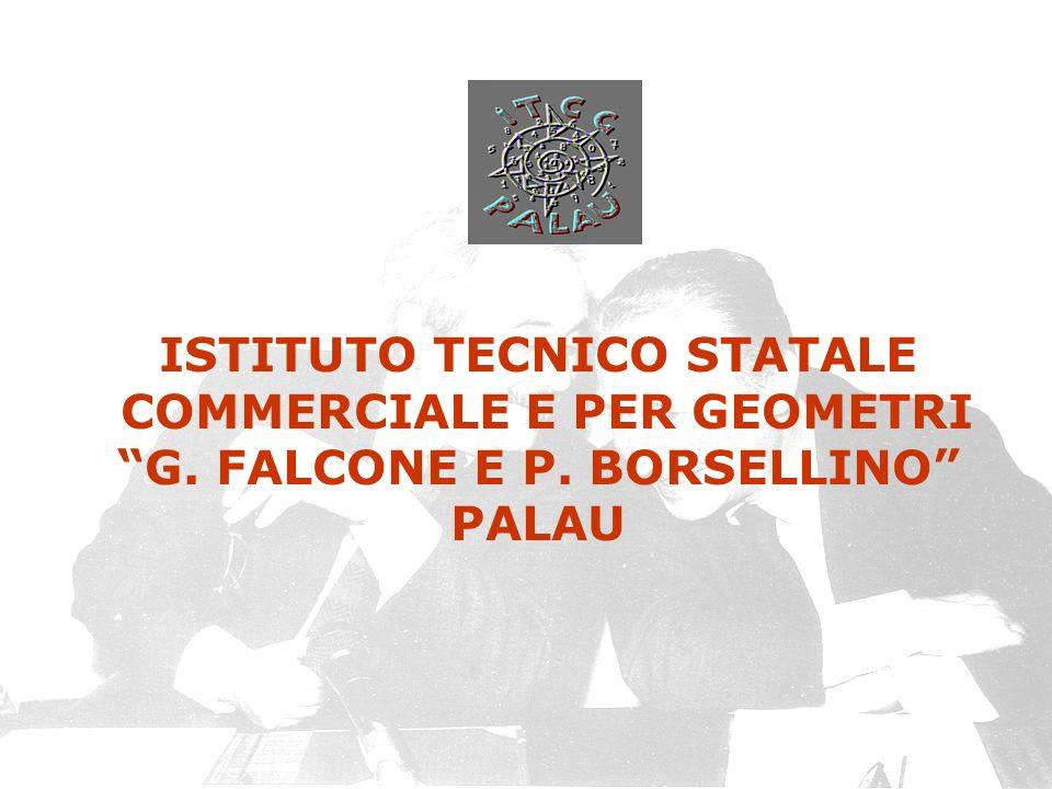 ISTITUTO TECNICO STATALE COMMERCIALE E PER GEOMETRI G. FALCONE E P. BORSELLINO PALAU