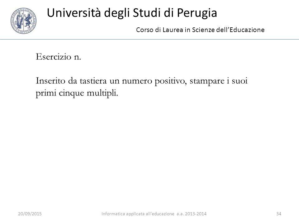 Università degli Studi di Perugia 20/09/2015Informatica applicata all'educazione a.a.