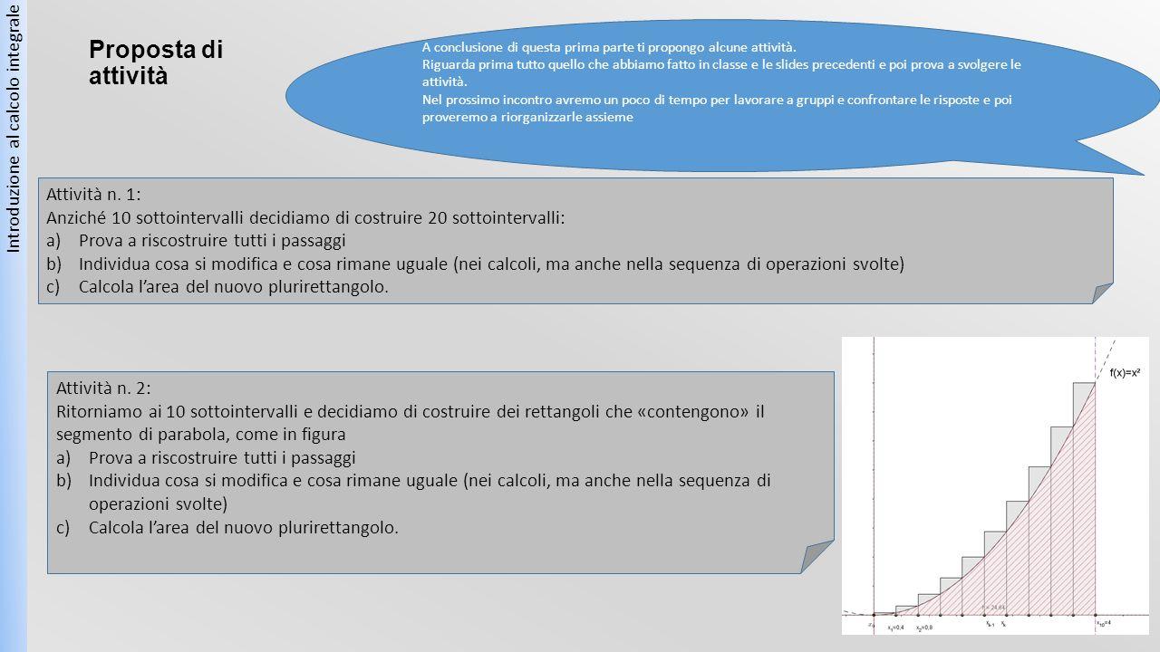 Proposta di attività Introduzione al calcolo integrale Attività n.