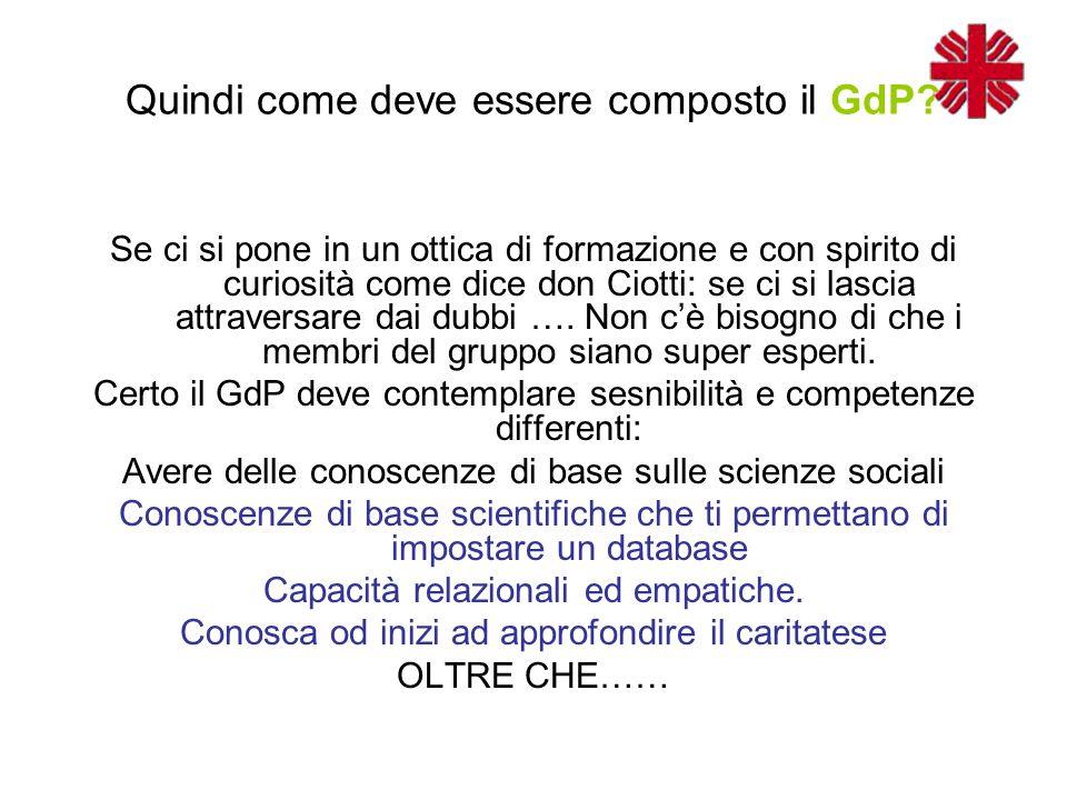 Quindi come deve essere composto il GdP.