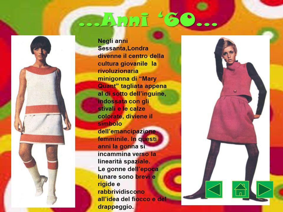 …Anni '70… Negli anni Settanta,la moda degli hippies, i figli dei fiori, con le loro gonne ampie, lunghe, arricciate e sfrangiate rielaborano moduli provenienti dalle culture più lontane.