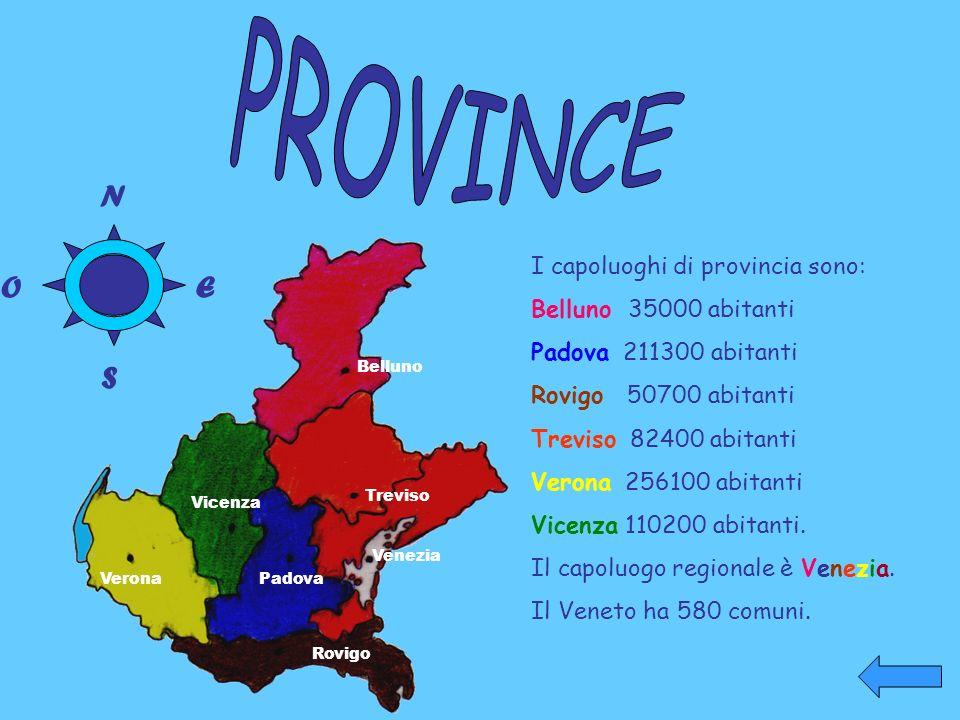 Belluno Treviso Venezia Vicenza VeronaPadova Rovigo I capoluoghi di provincia sono: Belluno 35000 abitanti Padova 211300 abitanti Rovigo 50700 abitant
