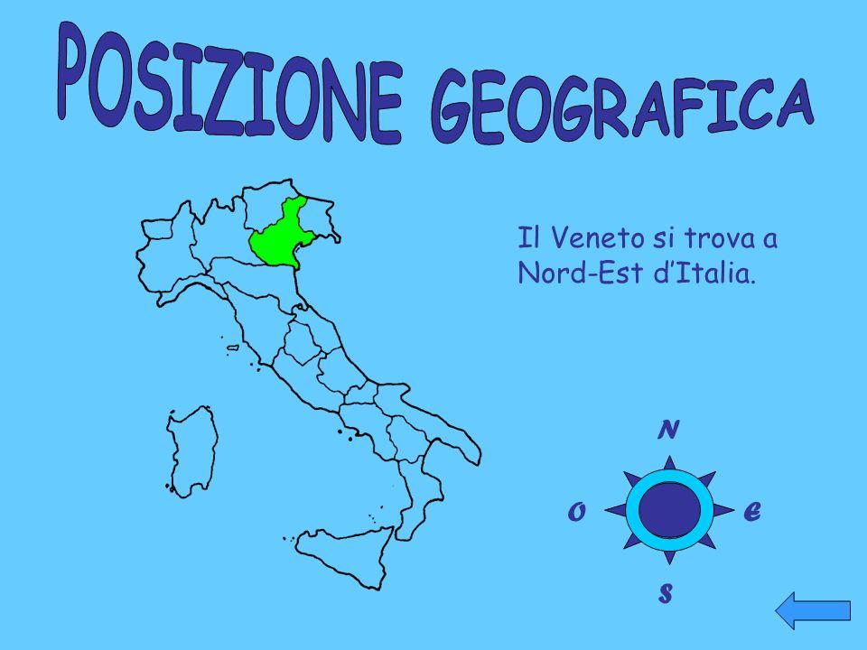 Il Veneto si trova a Nord-Est d'Italia. N O S E