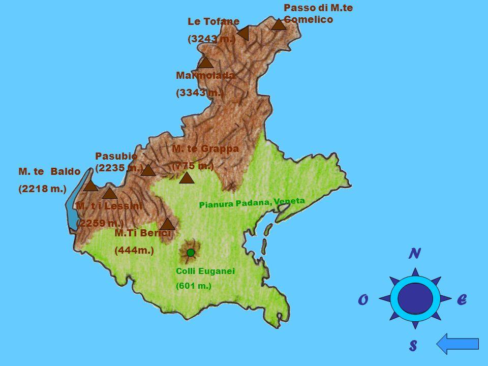 Passo di M.te Comelico Pianura Padana, Veneta Marmolada (3343 m.) Le Tofane (3243 m.) M. t i Lessini (2259 m.) Pasubio (2235 m.) M. te Baldo (2218 m.)