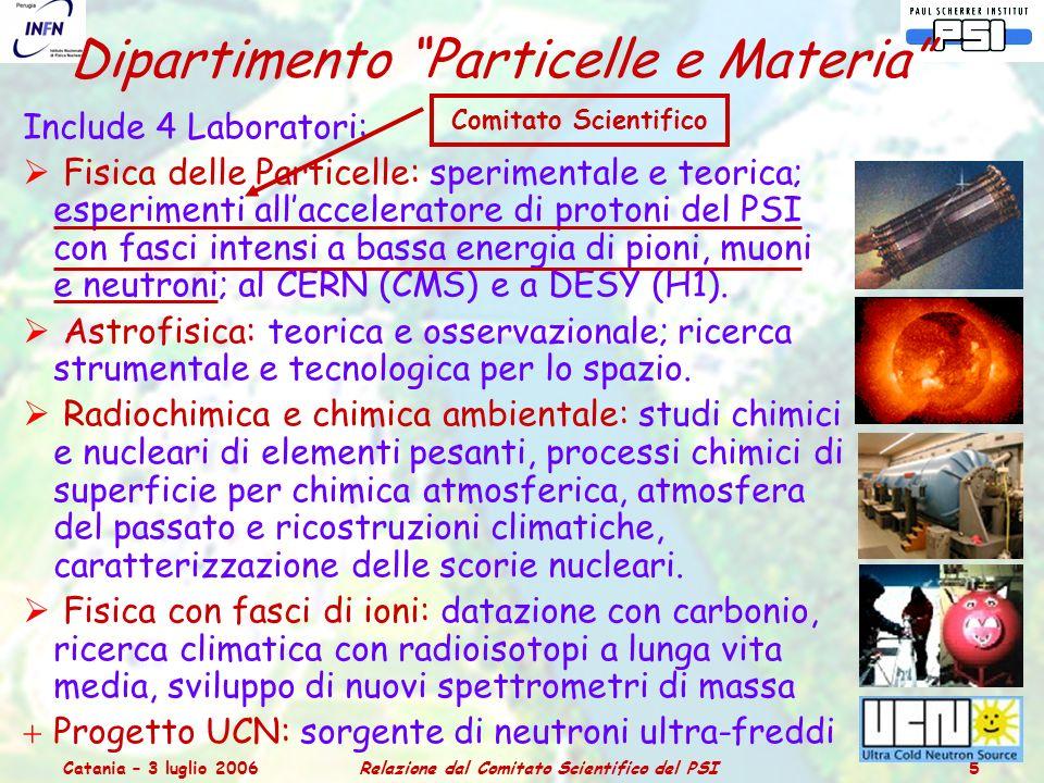 Catania – 3 luglio 2006Relazione dal Comitato Scientifico del PSI 46 Nel settore bosonico dello SM per le WI ci sono 3 parametri liberi, valutati dalle 3 grandezze misurate con maggiore precisione: Costante di struttura fine α(0) = 1/137.035 999 76(50) 0.037 ppm α(M Z ) = 1/127.934(27) 210 ppm Massa del bosone Z M Z = 91.1876(21) 23 ppm Costante di Fermi G F = 1.16639(1) x 10 -5 9 ppm