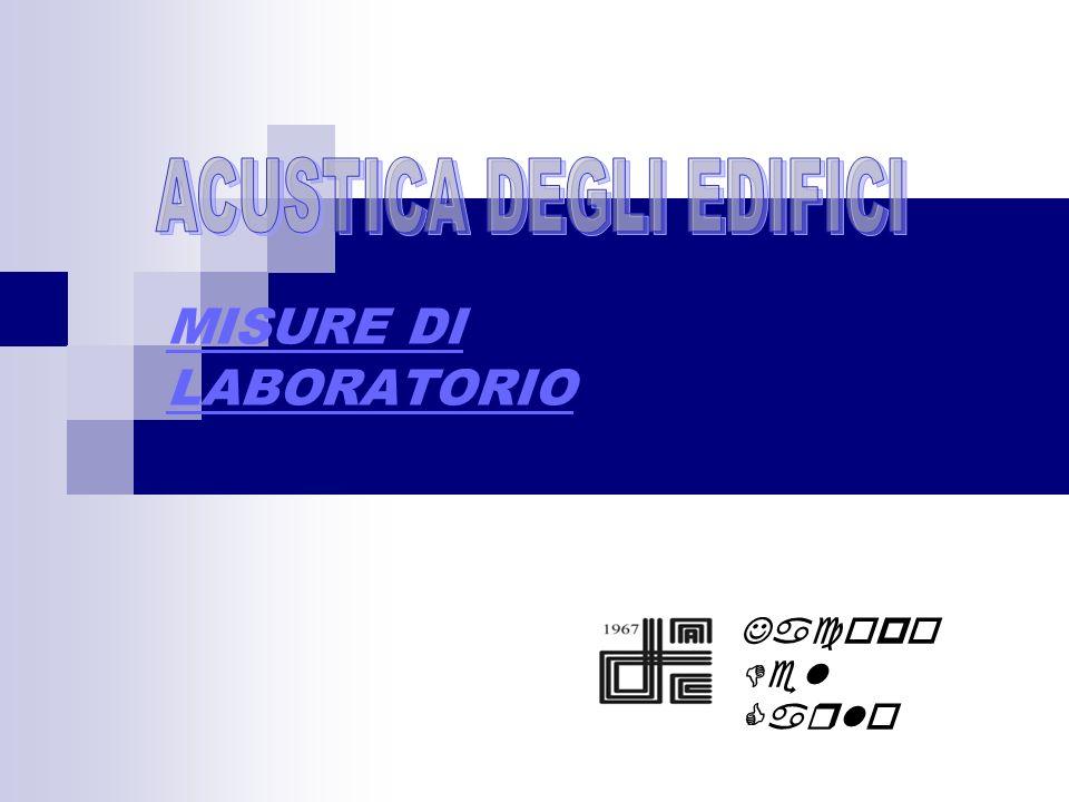 MISURE DI LABORATORIO Jacopo Del Carlo