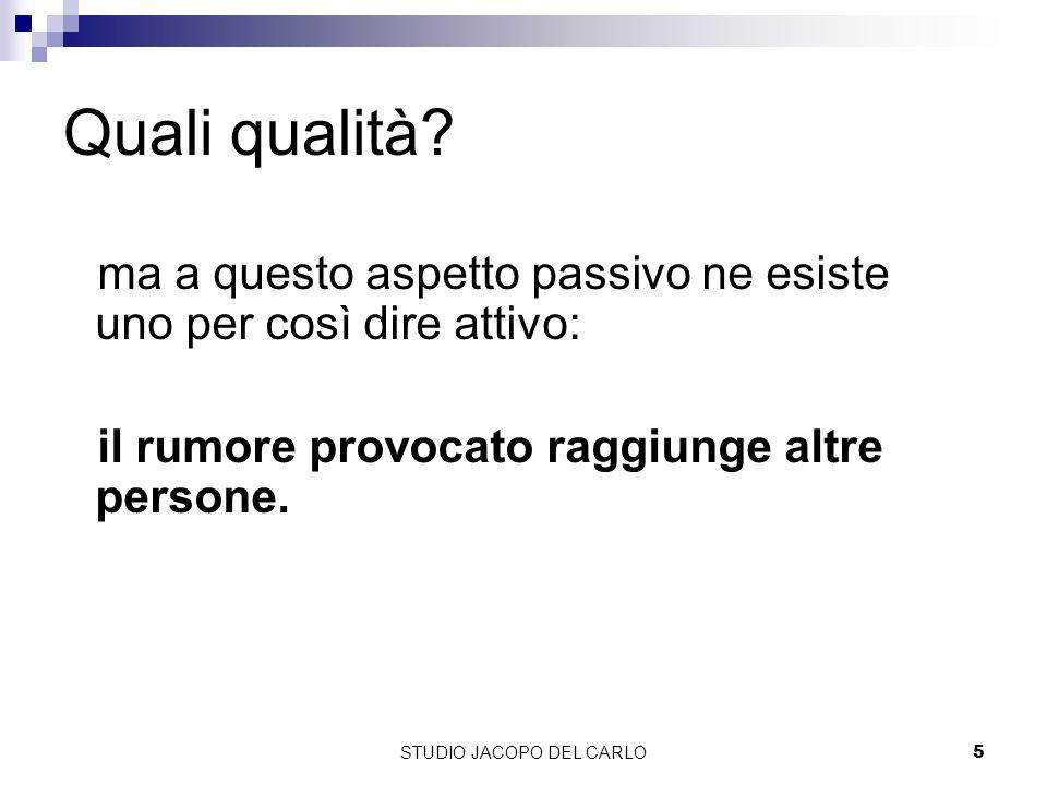 STUDIO JACOPO DEL CARLO5 Quali qualità.