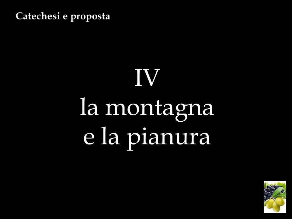 IV la montagna e la pianura Catechesi e proposta