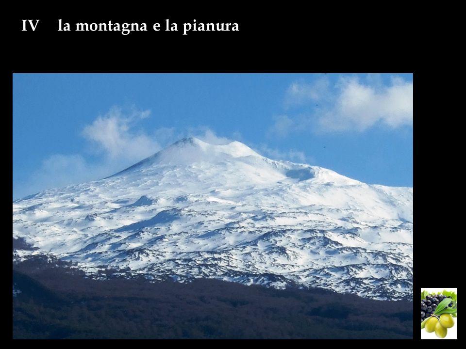 IVla montagna e la pianura