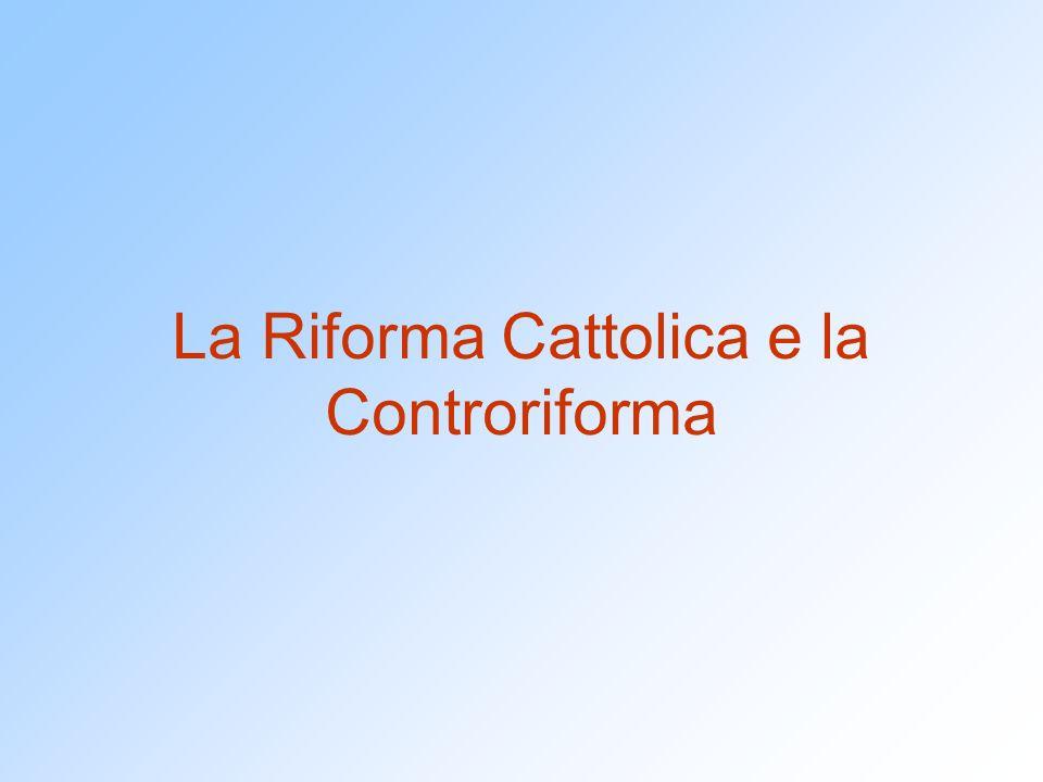 Questioni terminologiche Età della Controriforma: periodo tra il Concilio di Trento (1545) e il termine delle guerre di religione (Westfalia, 1648).