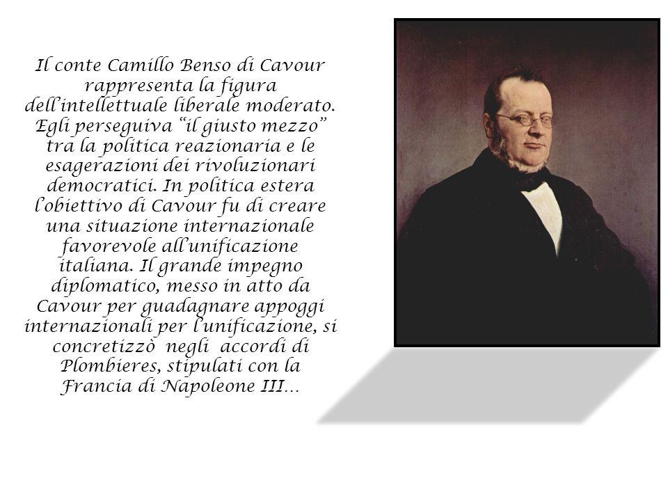 """Il conte Camillo Benso di Cavour rappresenta la figura dell'intellettuale liberale moderato. Egli perseguiva """"il giusto mezzo"""" tra la politica reazion"""