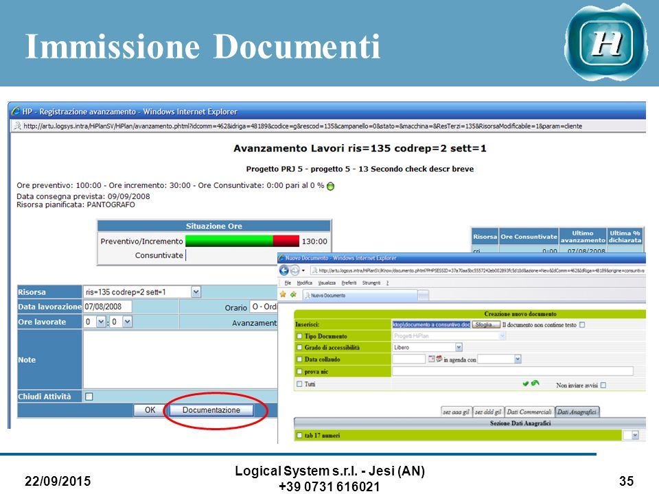 22/09/2015 Logical System s.r.l. - Jesi (AN) +39 0731 616021 35 Immissione Documenti
