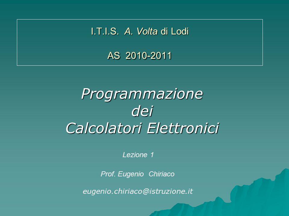 Programmazionedei Calcolatori Elettronici Prof.