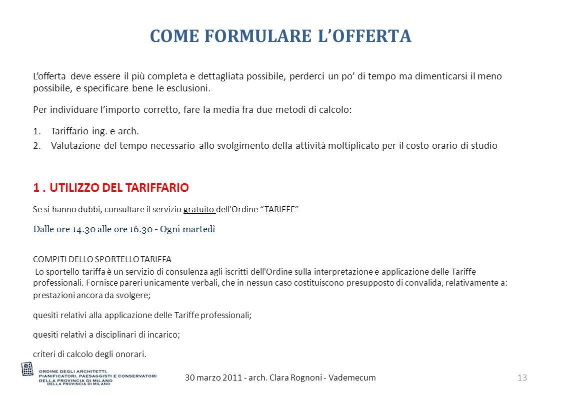 COME FORMULARE L'OFFERTA 30 marzo 2011 - arch.
