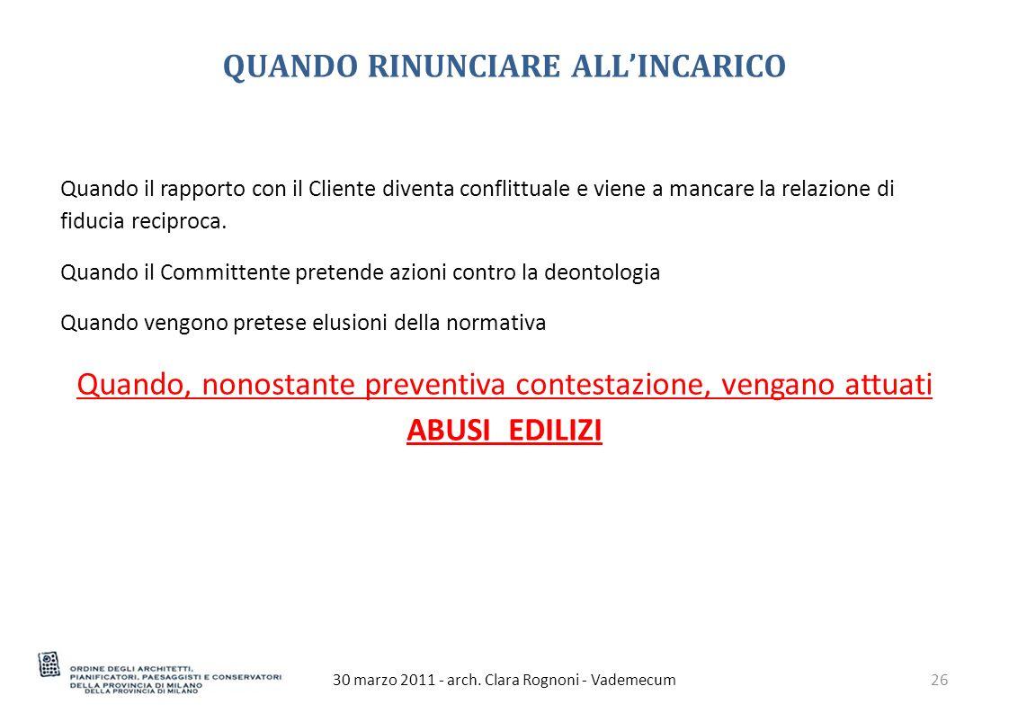 QUANDO RINUNCIARE ALL'INCARICO 30 marzo 2011 - arch.