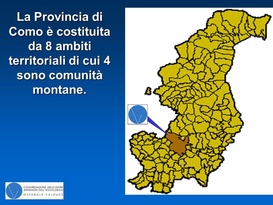 La Provincia di Como è costituita da 8 ambiti territoriali di cui 4 sono comunità montane.