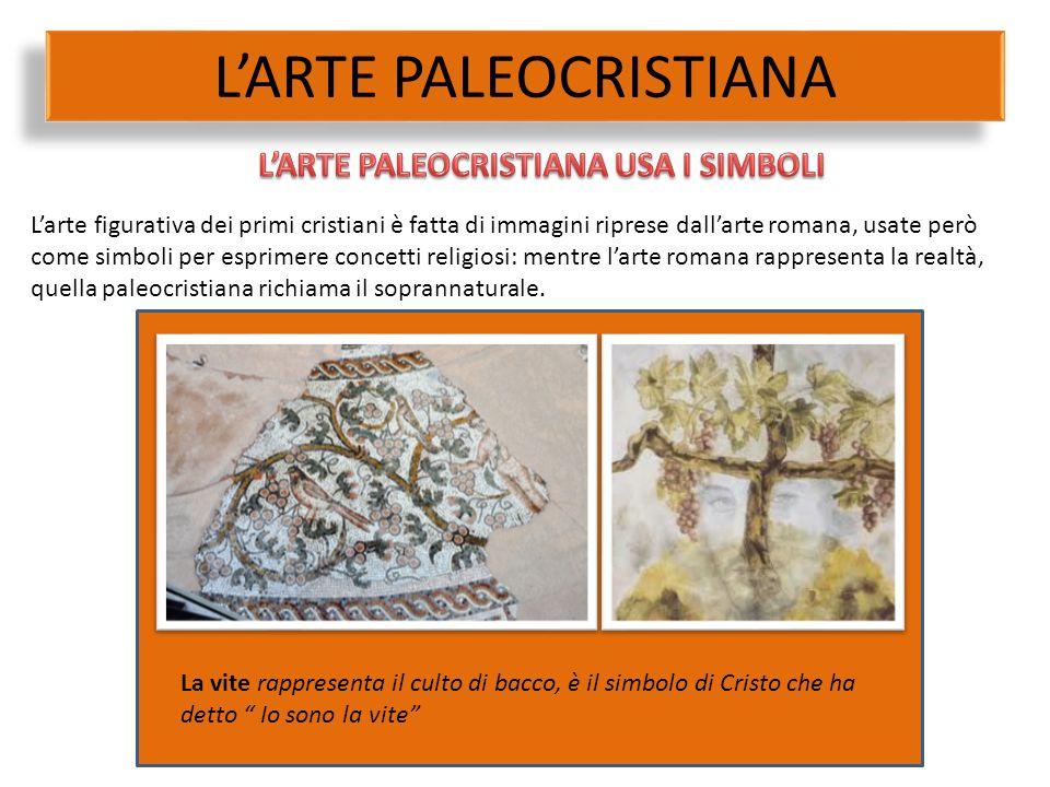 """La vite rappresenta il culto di bacco, è il simbolo di Cristo che ha detto """" Io sono la vite"""" L'arte figurativa dei primi cristiani è fatta di immagin"""