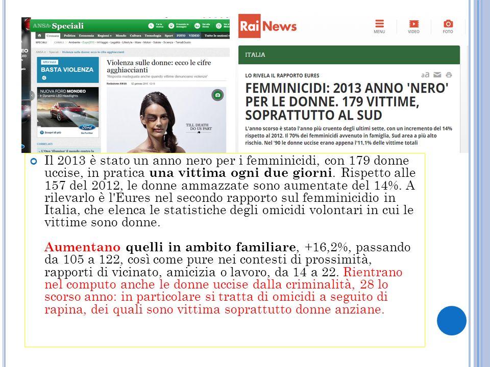D DL 3390 (…) la violenza maschile sulle donne è la prima causa di morte per le donne in tutta Europa e nel mondo e in Italia più che altrove (…)