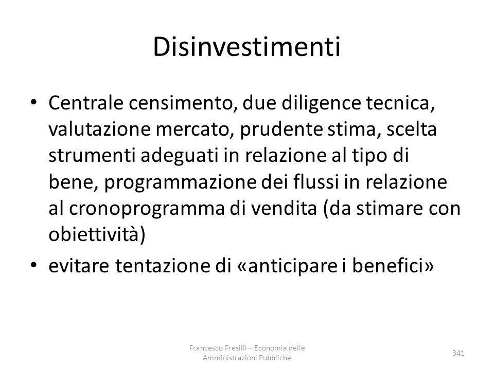 Disinvestimenti Centrale censimento, due diligence tecnica, valutazione mercato, prudente stima, scelta strumenti adeguati in relazione al tipo di ben