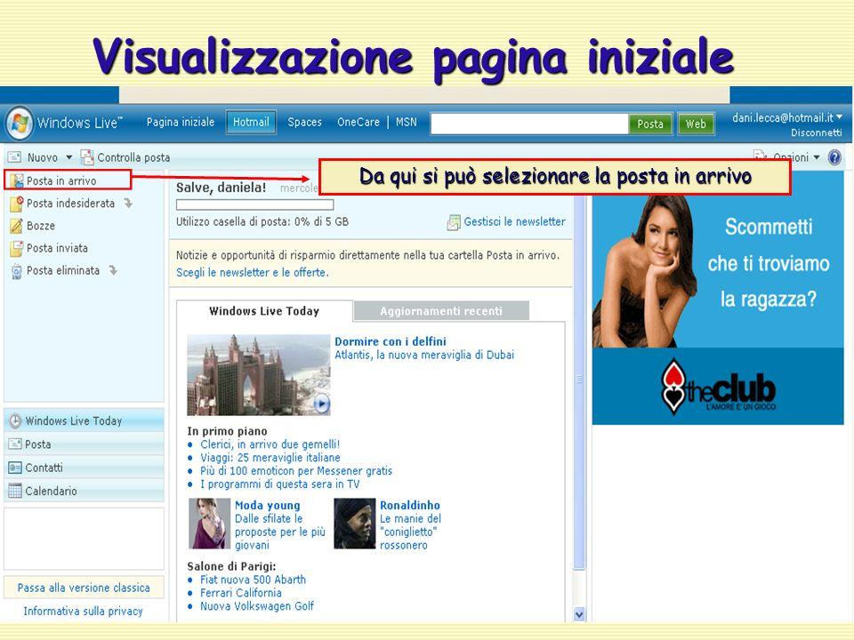 Visualizzazione pagina iniziale Da qui si può selezionare la posta in arrivo