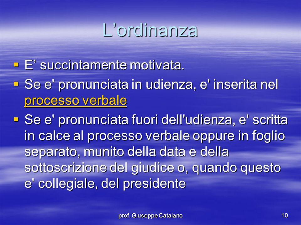 prof. Giuseppe Catalano10  E' succintamente motivata.