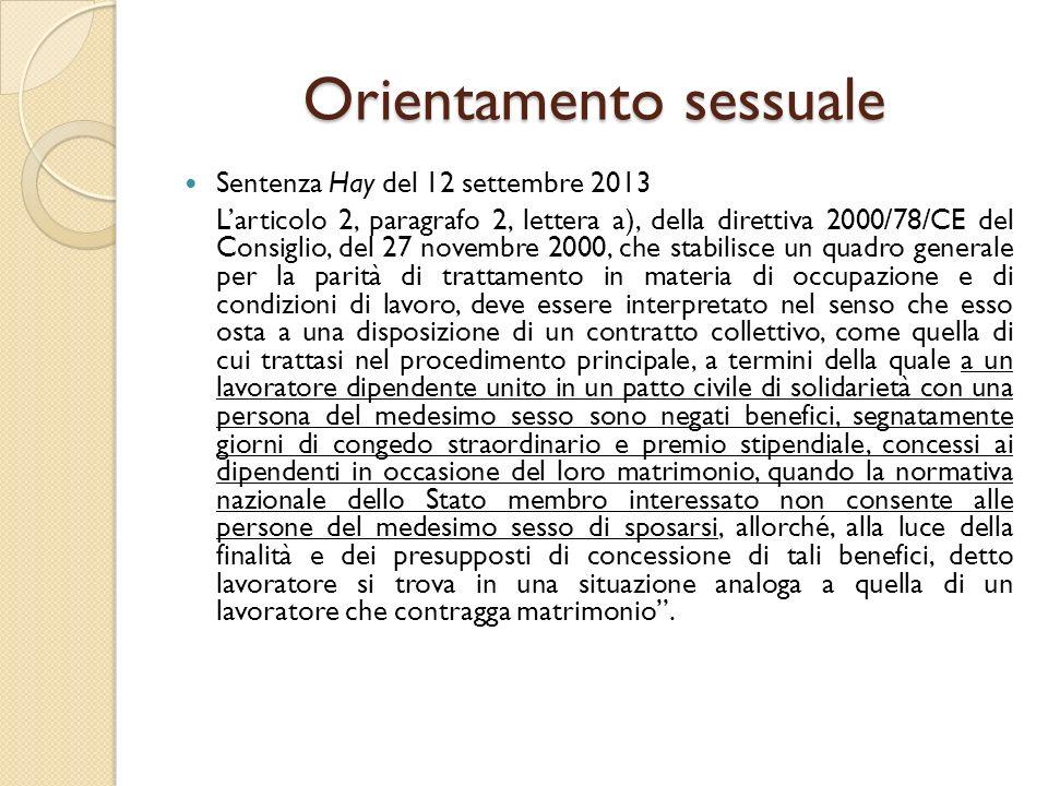 Orientamento sessuale Sentenza Hay del 12 settembre 2013 L'articolo 2, paragrafo 2, lettera a), della direttiva 2000/78/CE del Consiglio, del 27 novem