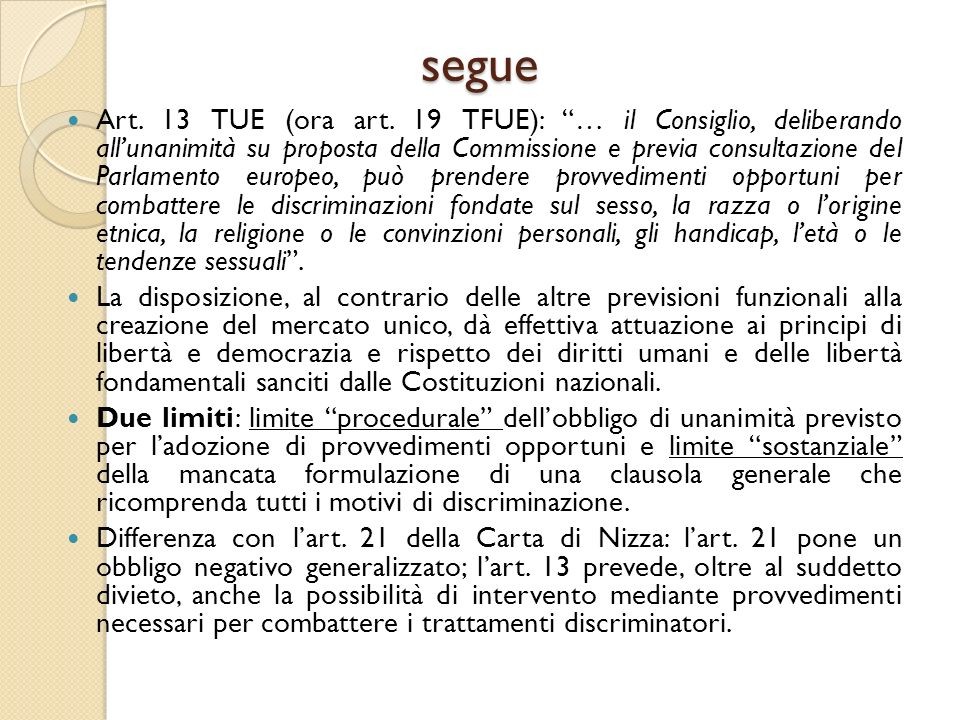 segue Art.13 TUE (ora art.