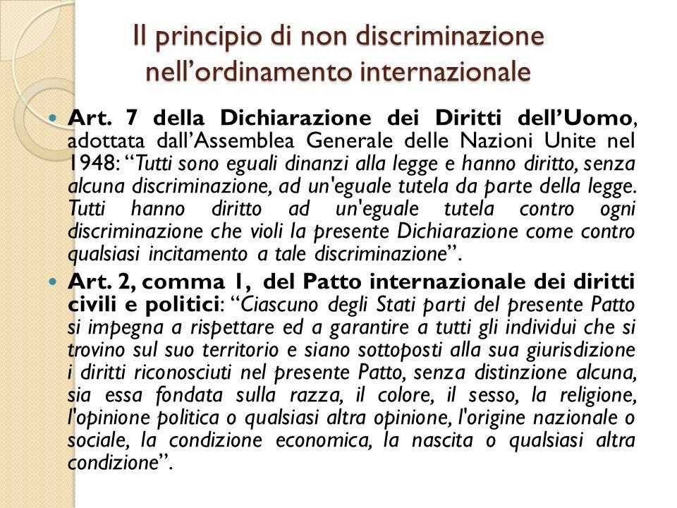 Il principio di non discriminazione nell'ordinamento internazionale Art. 7 della Dichiarazione dei Diritti dell'Uomo, adottata dall'Assemblea Generale