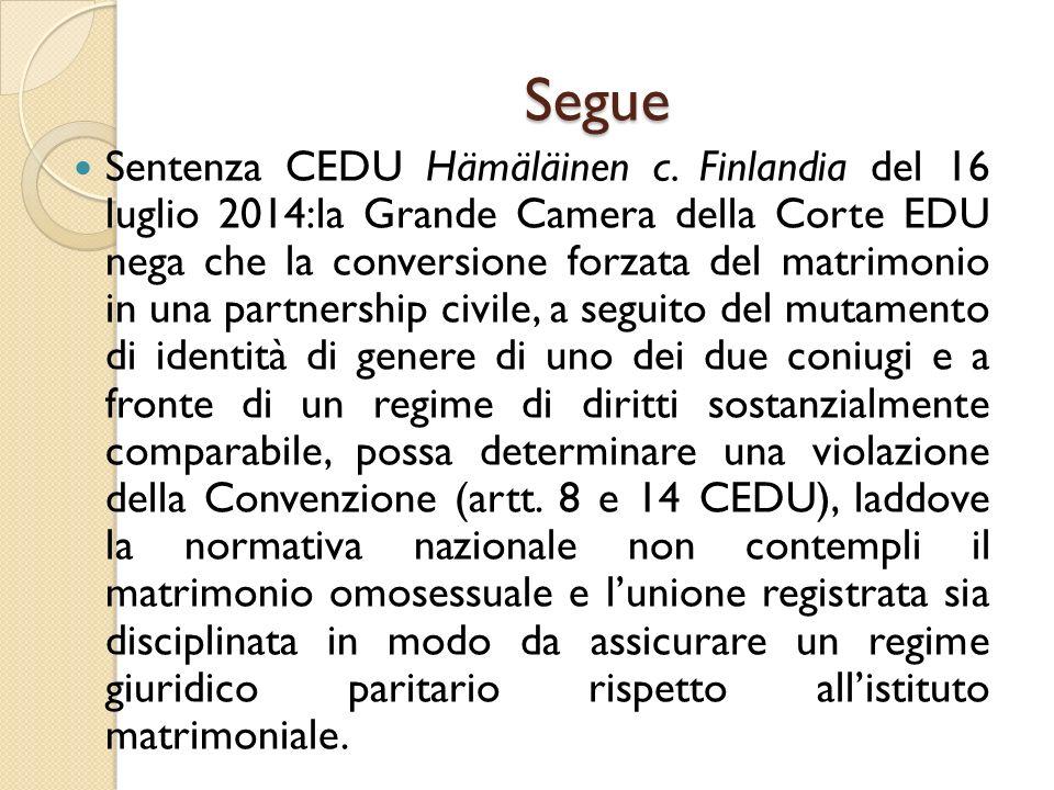 Segue Sentenza CEDU Hämäläinen c. Finlandia del 16 luglio 2014:la Grande Camera della Corte EDU nega che la conversione forzata del matrimonio in una