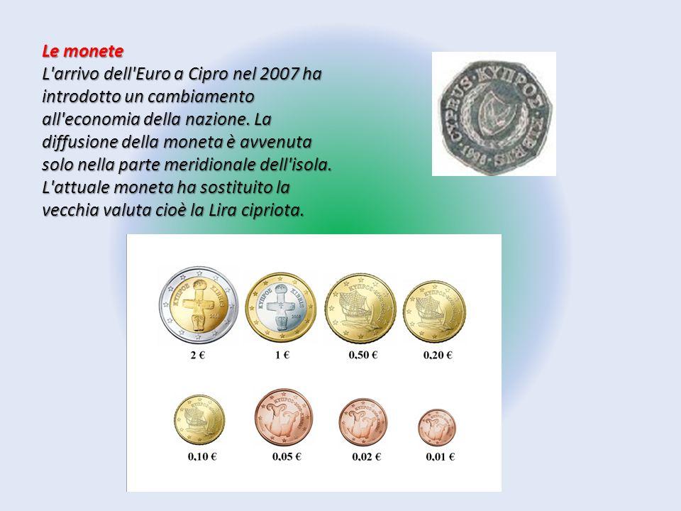 Le monete L'arrivo dell'Euro a Cipro nel 2007 ha introdotto un cambiamento all'economia della nazione. La diffusione della moneta è avvenuta solo nell