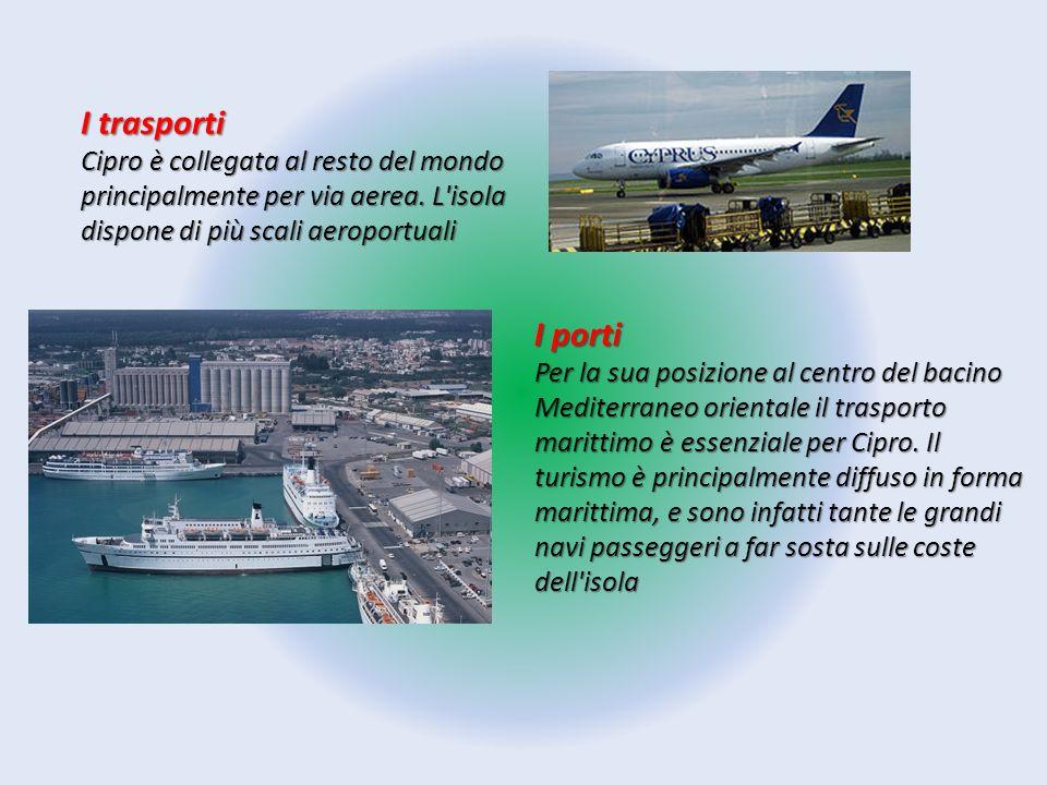 I trasporti Cipro è collegata al resto del mondo principalmente per via aerea. L'isola dispone di più scali aeroportuali I porti Per la sua posizione