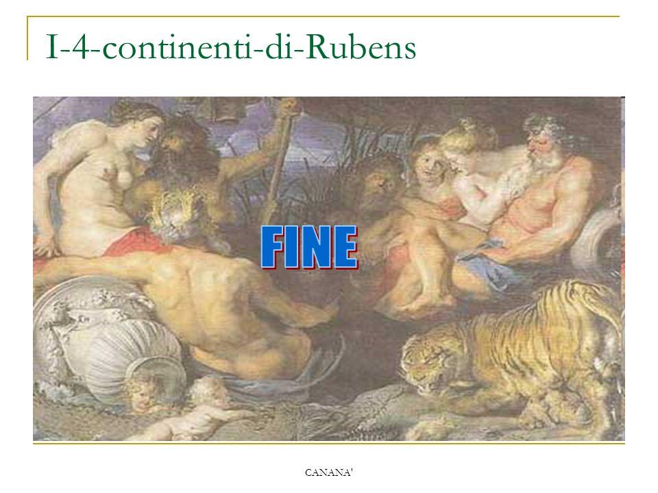CANANA' I ‑ 4 ‑ continenti ‑ di ‑ Rubens