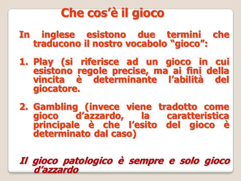La patologia del gioco d'azzardo è complessa per le implicazioni sul piano: Psicologico individuale Delle relazioni familiari Sociale Economico- finanziario Penale culturale