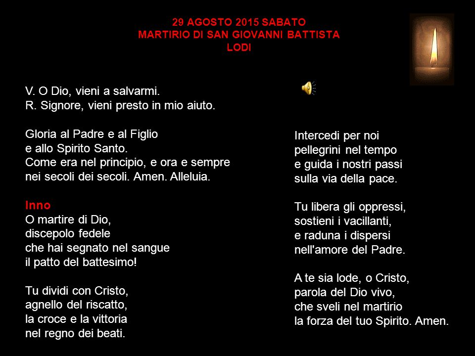 29 AGOSTO 2015 SABATO MARTIRIO DI SAN GIOVANNI BATTISTA LODI V.
