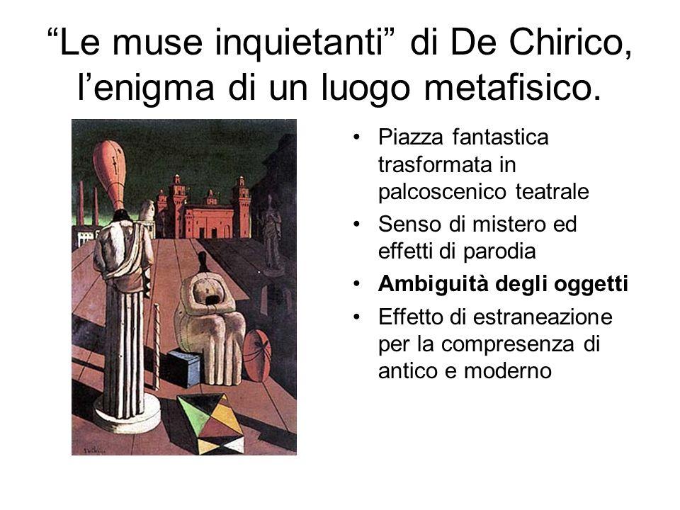 Le muse inquietanti di De Chirico, l'enigma di un luogo metafisico.
