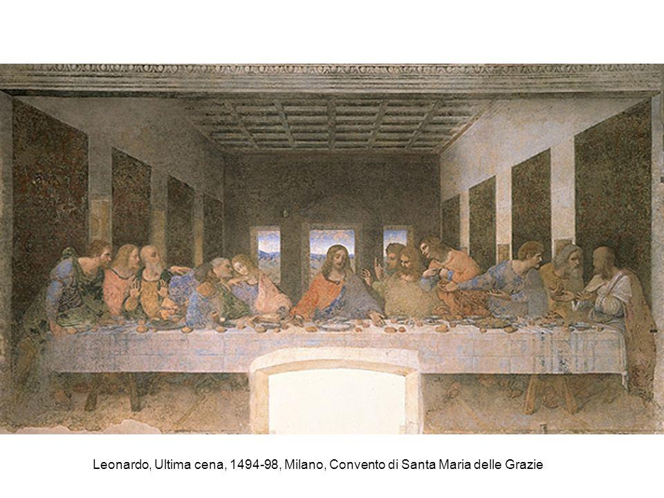 Leonardo, Ultima cena, 1494-98, Milano, Convento di Santa Maria delle Grazie