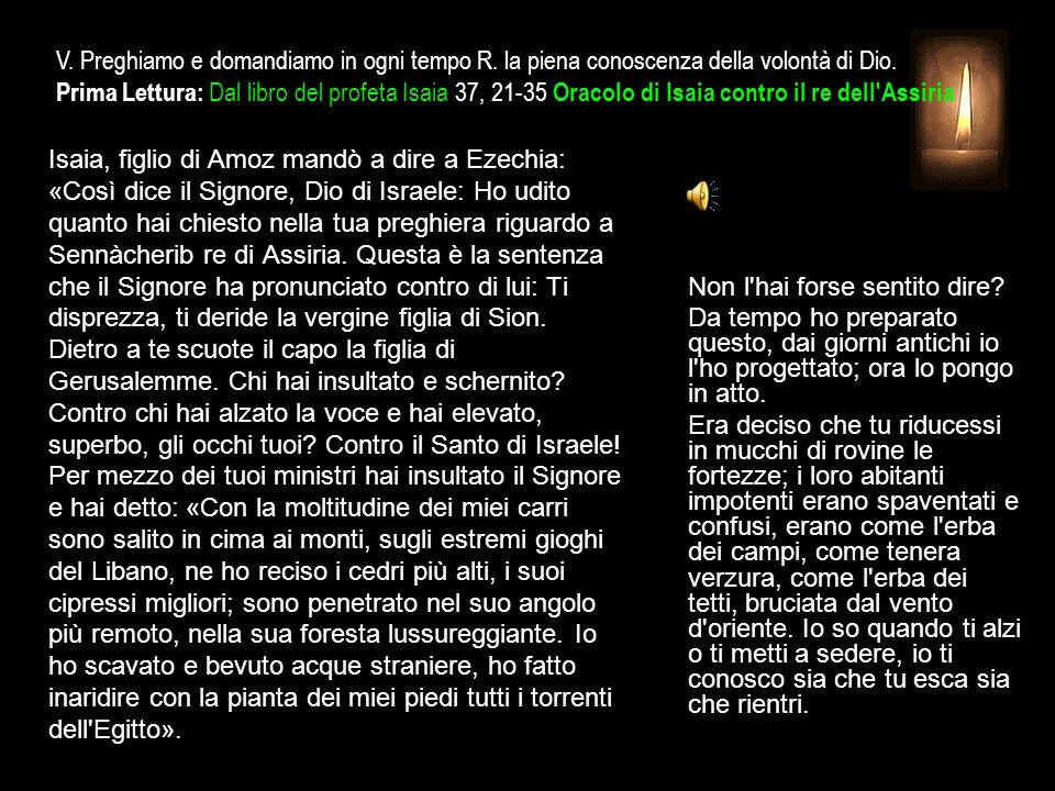 3^ Antifona Chi offre il sacrificio della lode, questi mi onora.