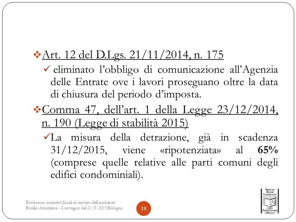  Art. 12 del D.Lgs. 21/11/2014, n.