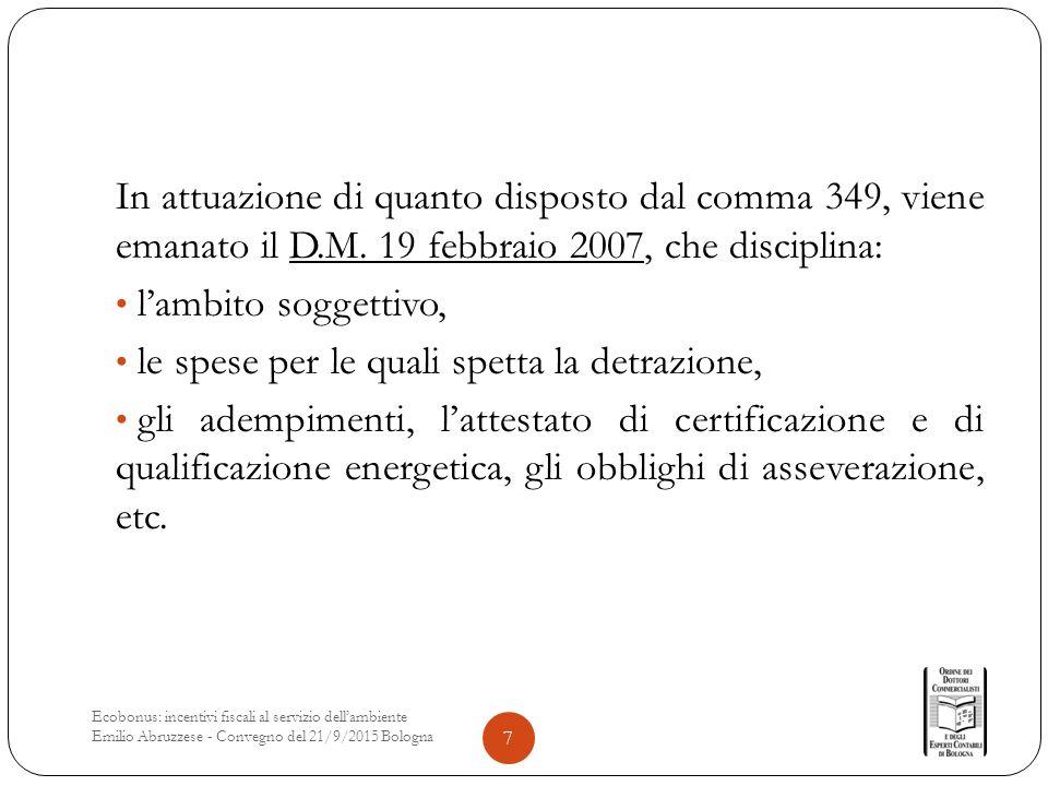 In attuazione di quanto disposto dal comma 349, viene emanato il D.M.