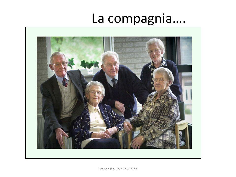 Francesco Colella Albino La compagnia….