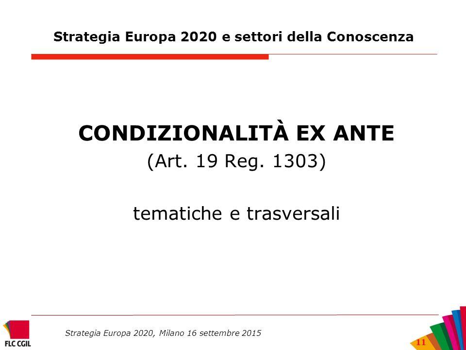 Strategia Europa 2020 e settori della Conoscenza CONDIZIONALITÀ EX ANTE (Art.